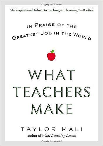 Taylor Mali What Teachers Make